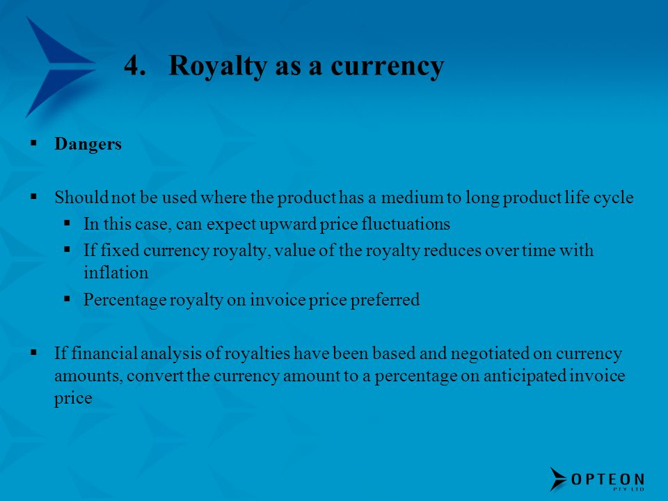 Royalty as a currency Dangers