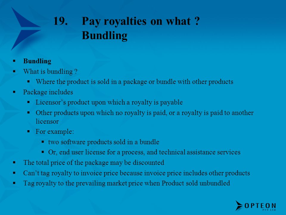 19. Pay royalties on what Bundling