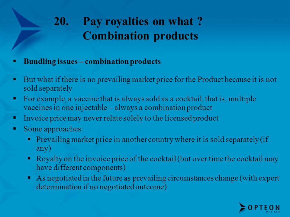 20. Pay royalties on what Combination products