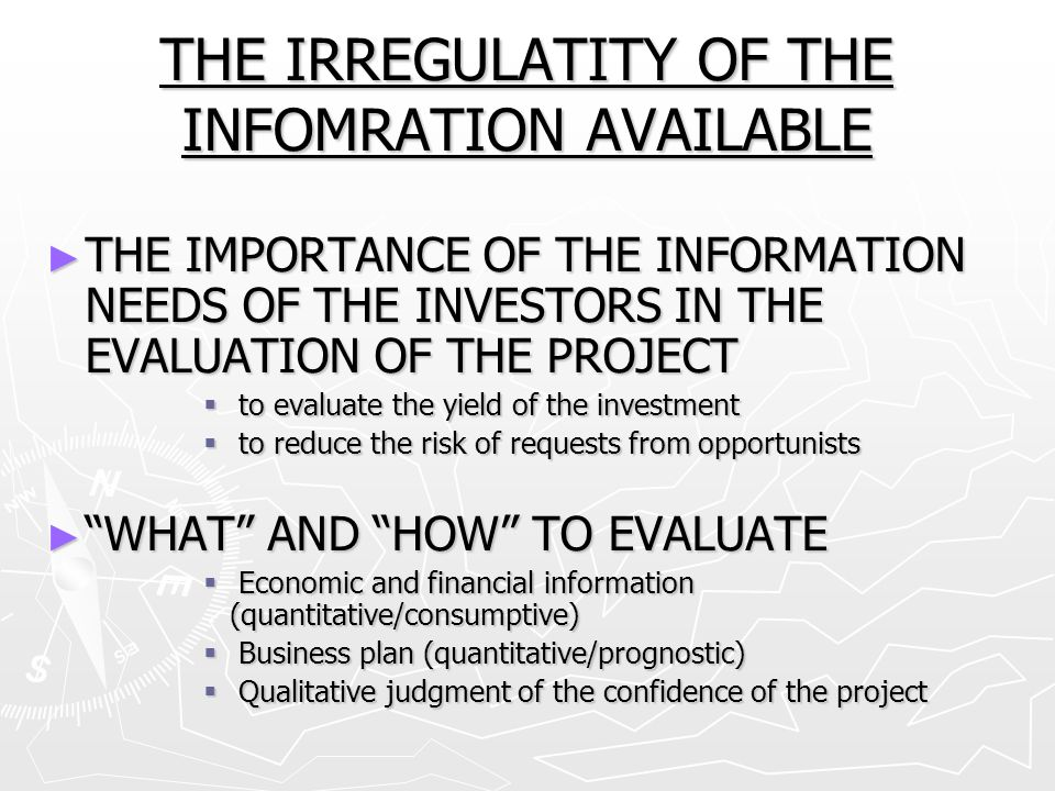 THE IRREGULATITY OF THE INFOMRATION AVAILABLE