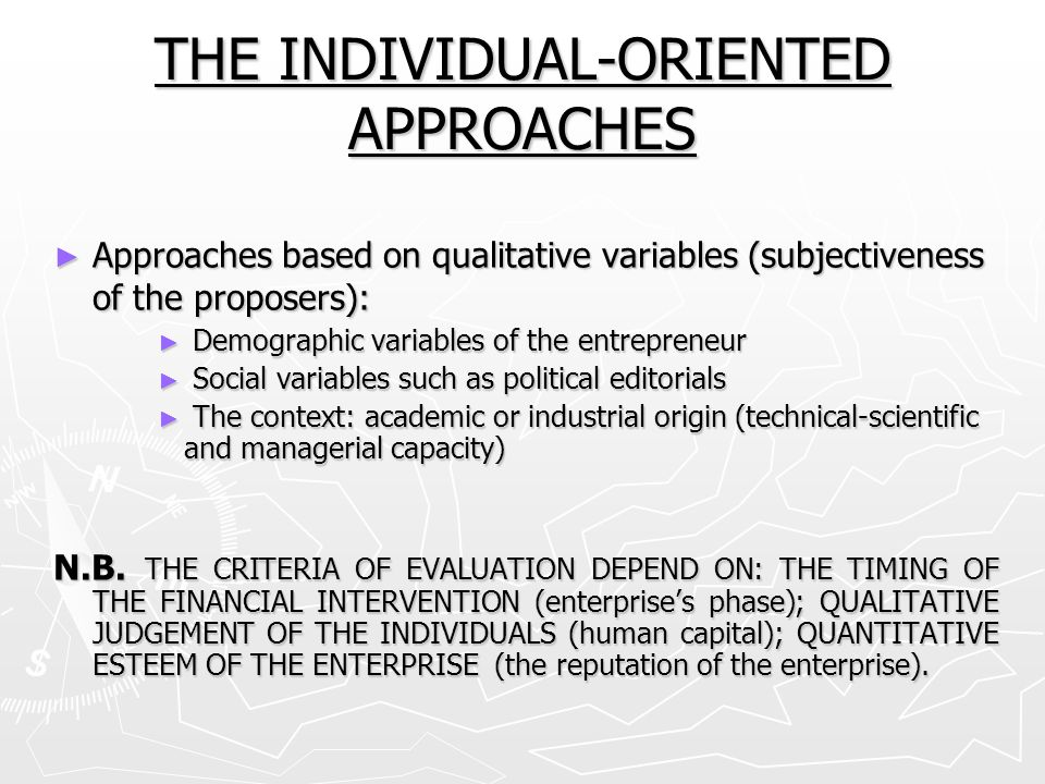 THE INDIVIDUAL-ORIENTED APPROACHES
