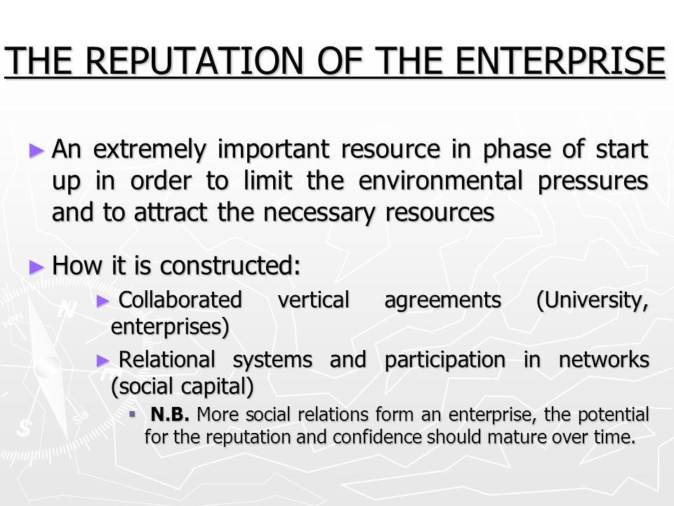 THE REPUTATION OF THE ENTERPRISE