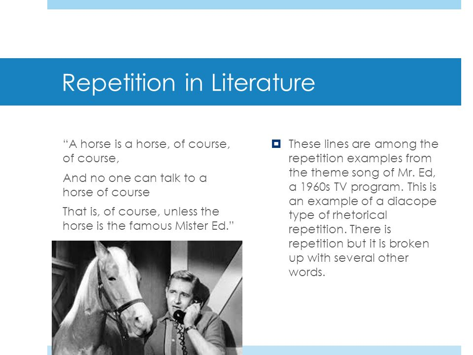 Parallelism Literary Devices. - ppt download Repetition In Literature