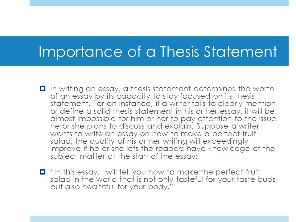 Importance of a thesis
