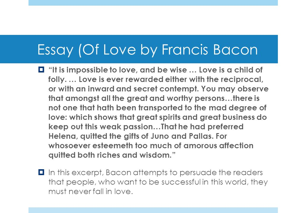 francis bacons essay of love Allan collins from meriden was looking for francis bacons essay of love ricardo hunt found the answer to a search query francis bacons essay of love.
