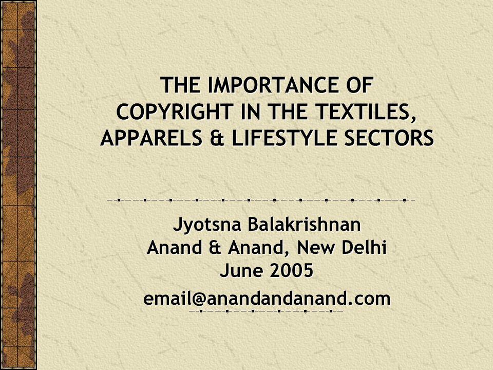 Jyotsna Balakrishnan Anand & Anand, New Delhi June 2005