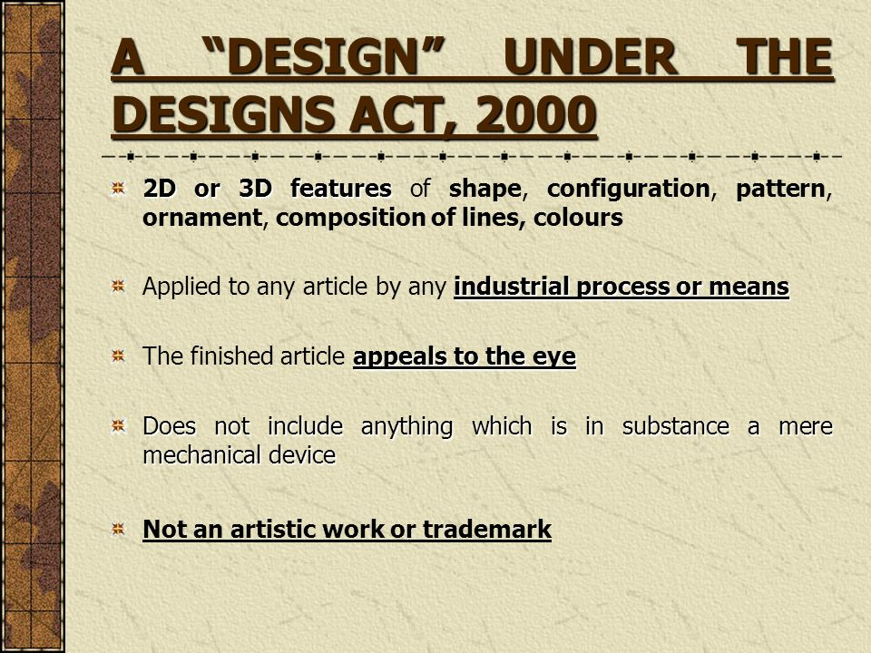 A DESIGN UNDER THE DESIGNS ACT, 2000