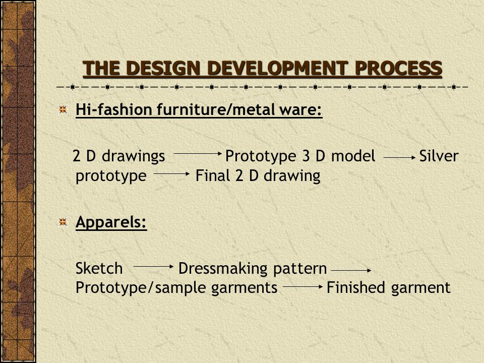 THE DESIGN DEVELOPMENT PROCESS