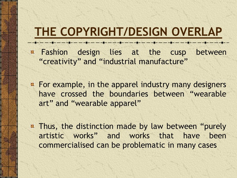 THE COPYRIGHT/DESIGN OVERLAP