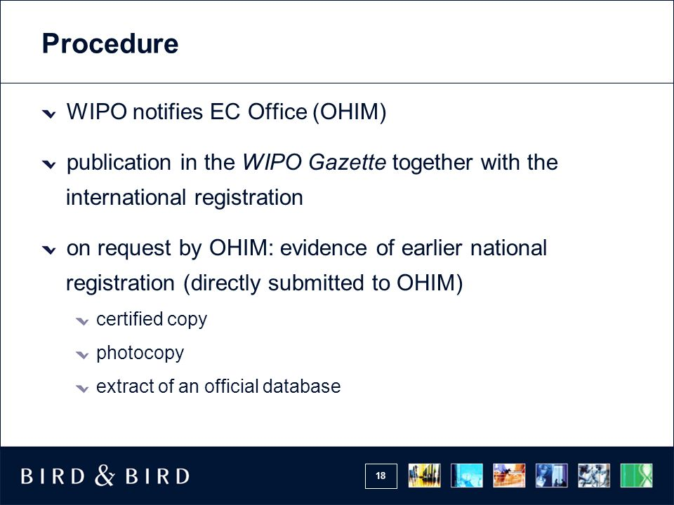 Procedure WIPO notifies EC Office (OHIM)