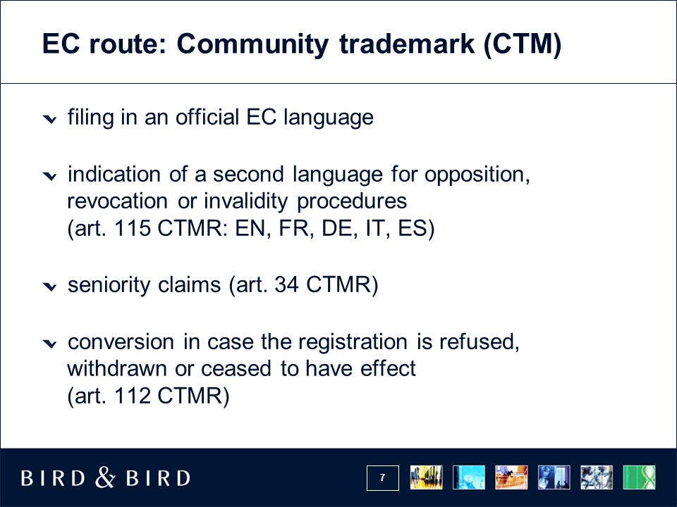 EC route: Community trademark (CTM)