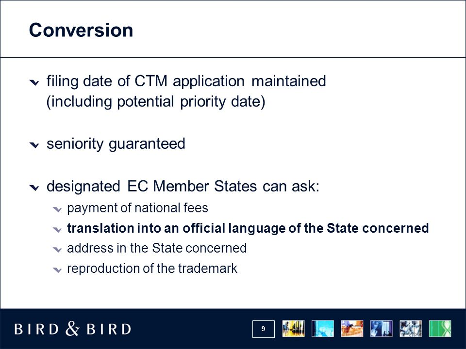 Conversion filing date of CTM application maintained (including potential priority date)
