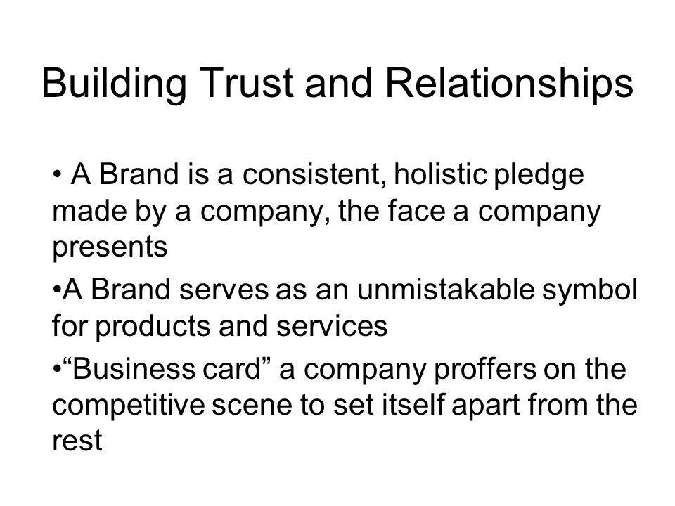 Building Trust and Relationships
