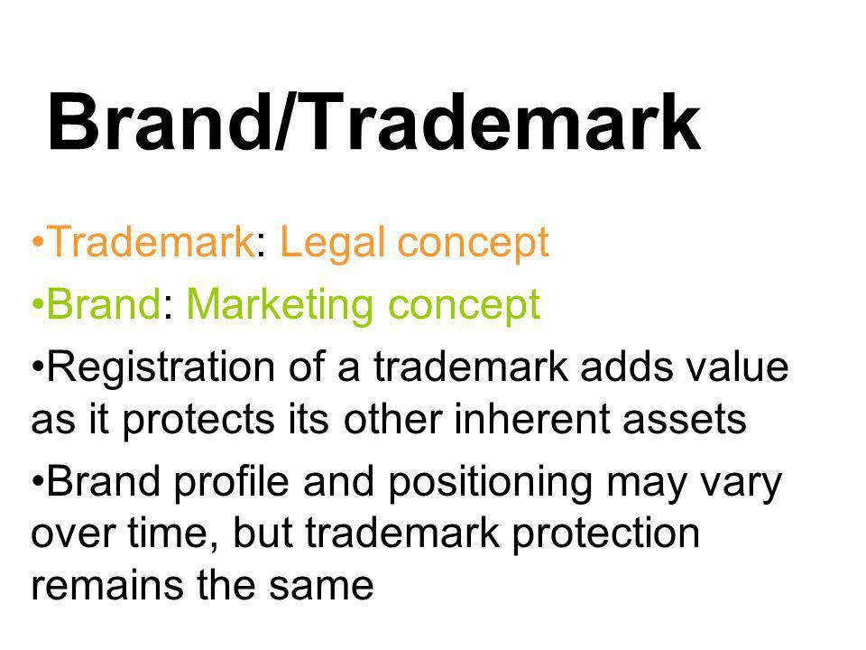 Brand/Trademark Trademark: Legal concept Brand: Marketing concept