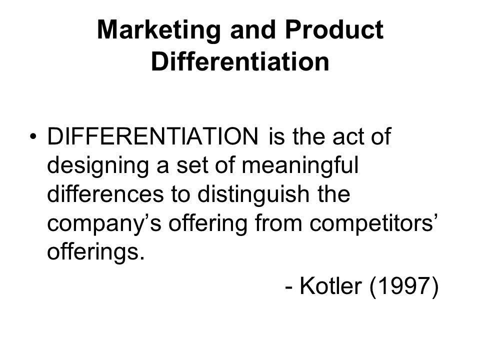 Marketing and Product Differentiation