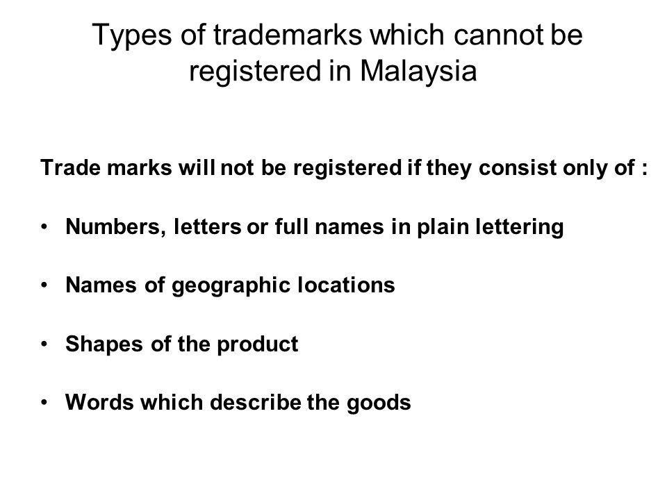 Types of trademarks which cannot be registered in Malaysia