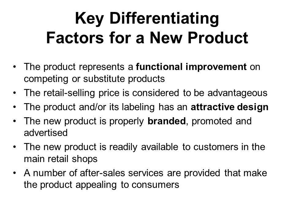 Key Differentiating Factors for a New Product