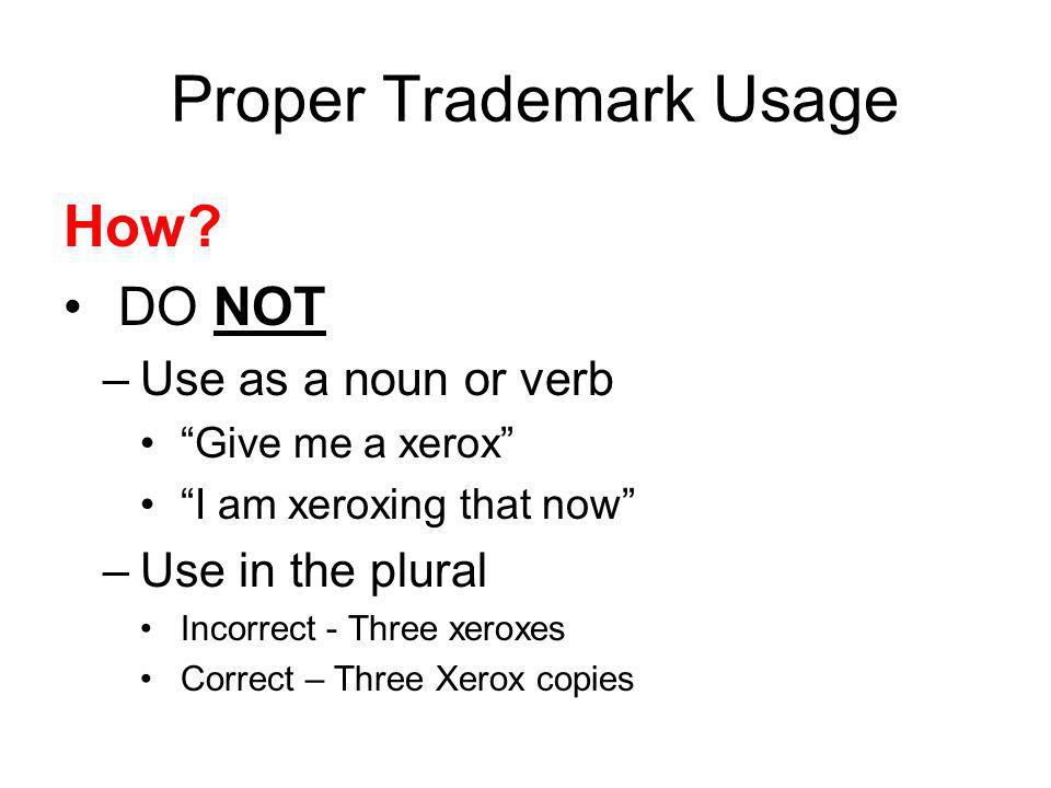 Proper Trademark Usage