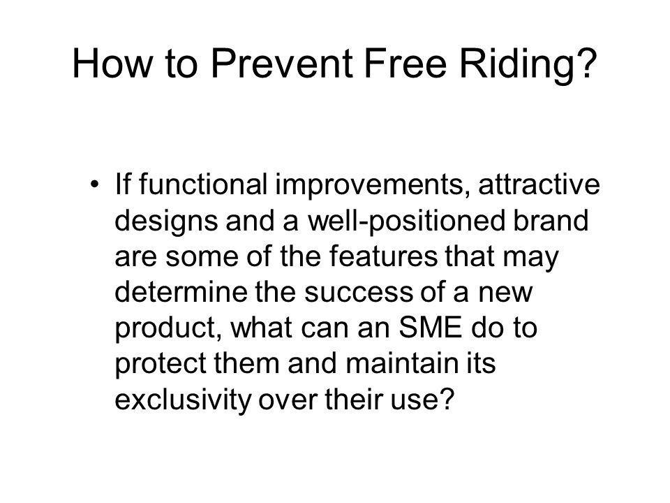 How to Prevent Free Riding