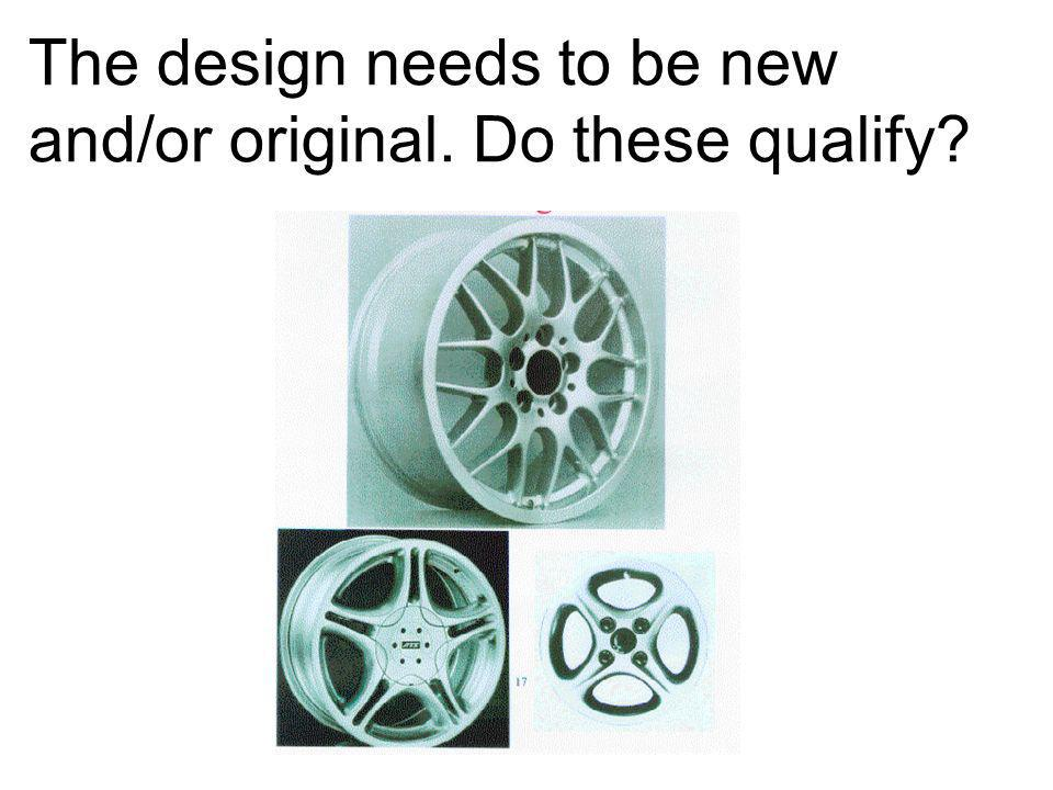 The design needs to be new and/or original. Do these qualify