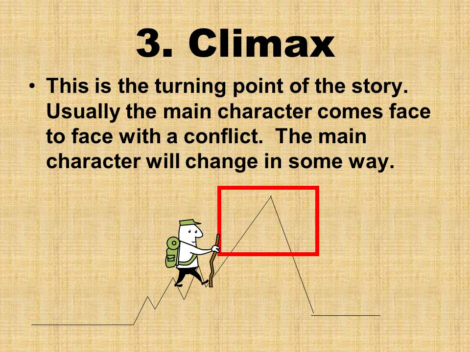 3. Climax