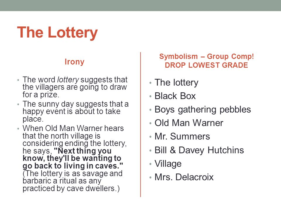 irony and symbolism in the lottery essay The lottery the lottery is a short story by shirley jackson, first published in the june 26, 1948 issue of the new yorker written the same month it was published, it is ranked today as one of the most famous short stories in the history of american literature.