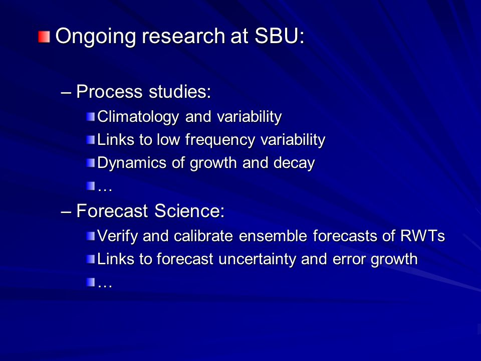 Ongoing research at SBU: