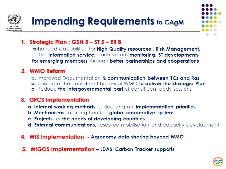 Impending Requirements to CAgM