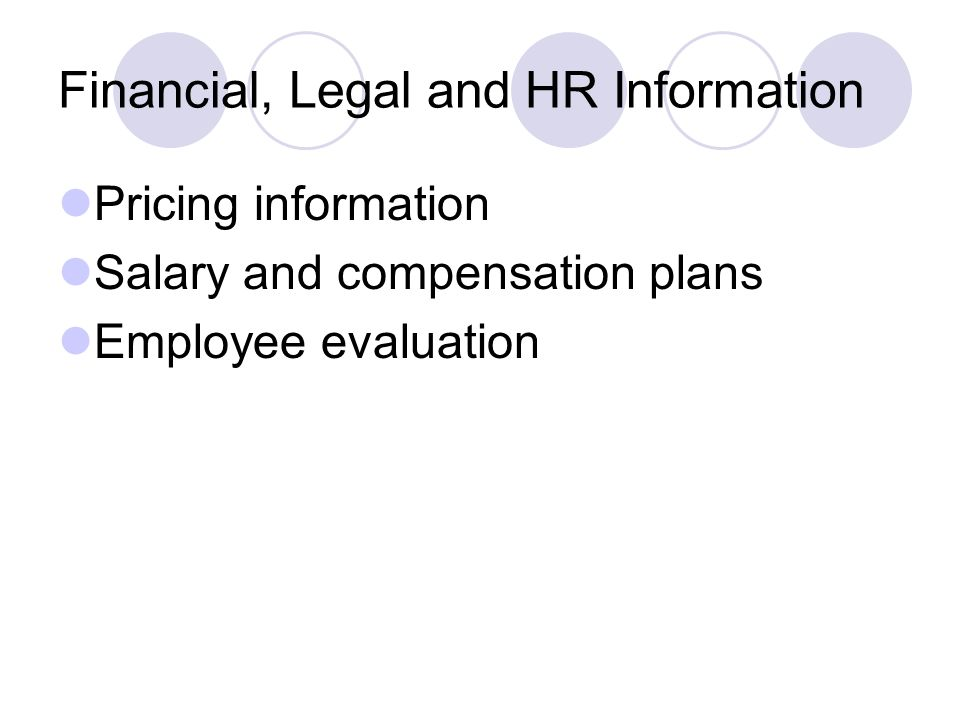Financial, Legal and HR Information