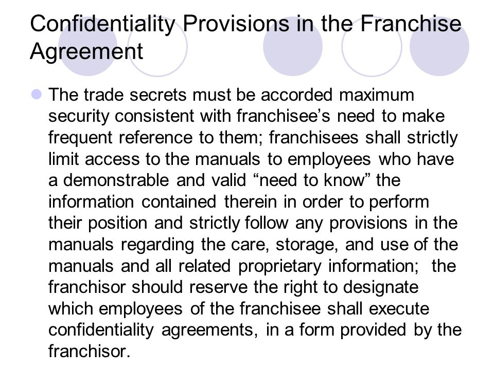 Confidentiality Provisions in the Franchise Agreement