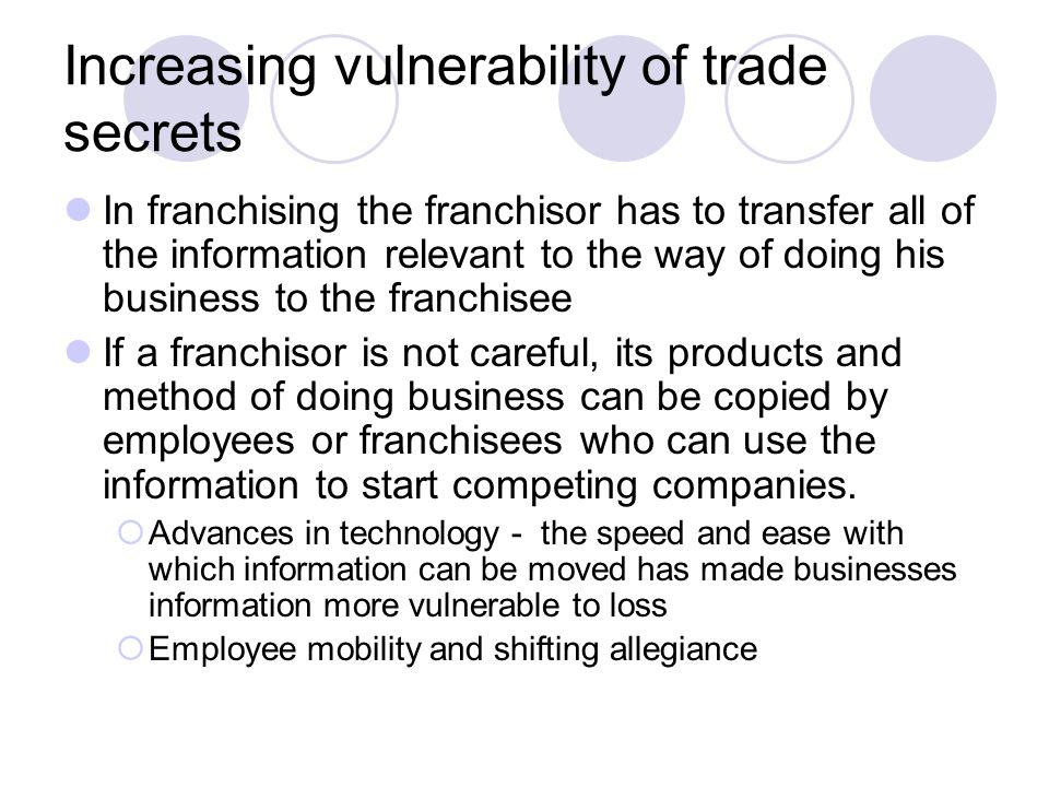Increasing vulnerability of trade secrets