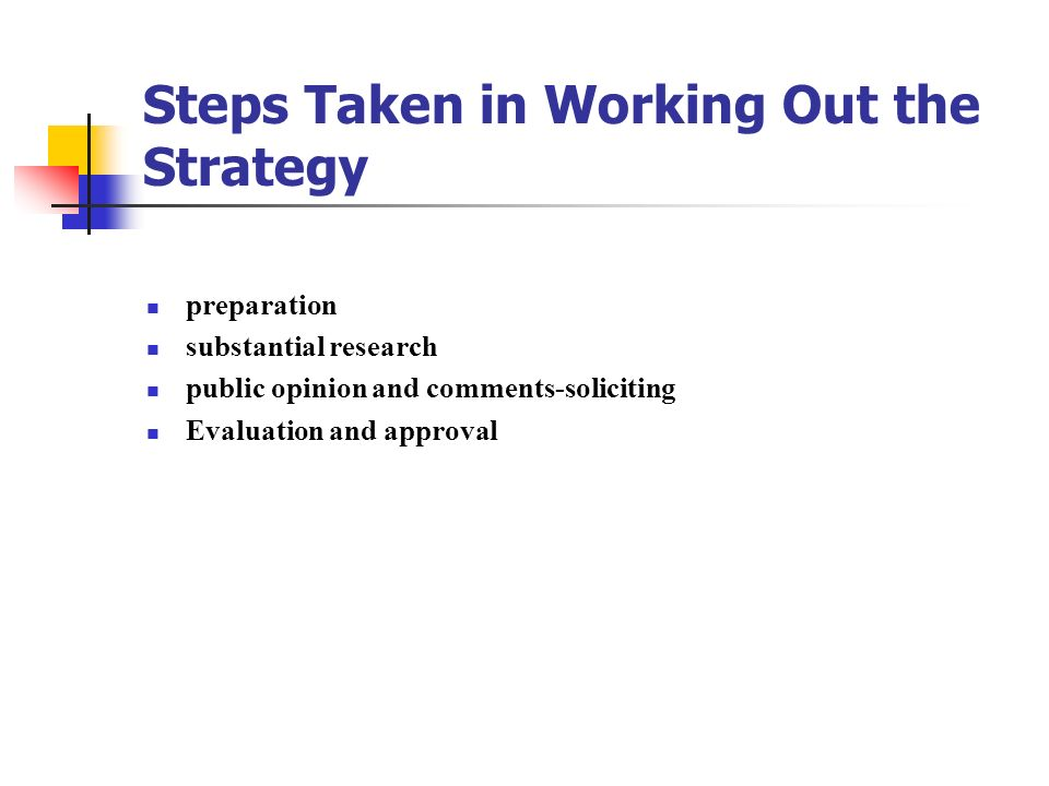 Steps Taken in Working Out the Strategy