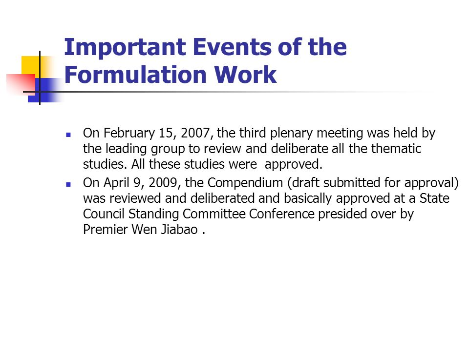 Important Events of the Formulation Work
