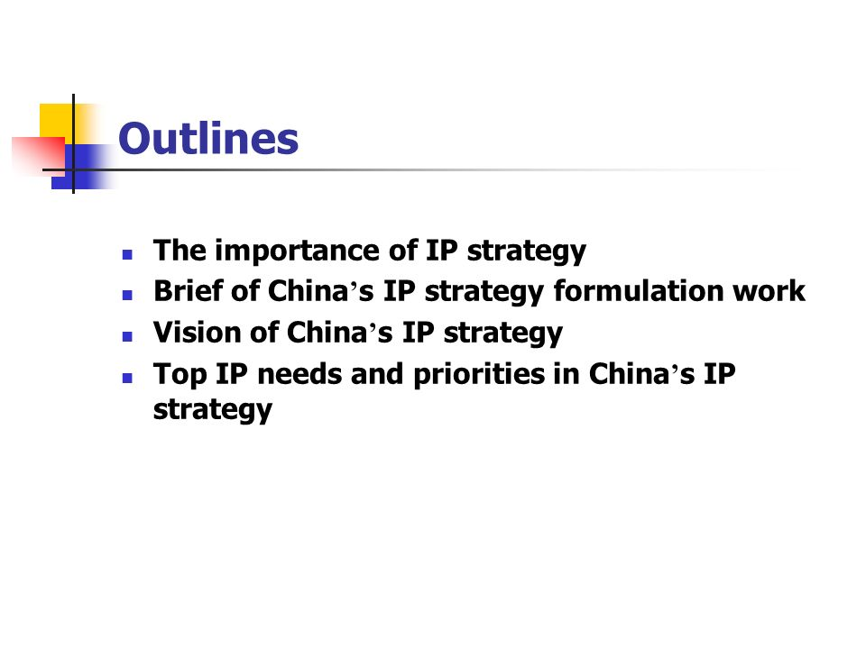 Outlines The importance of IP strategy
