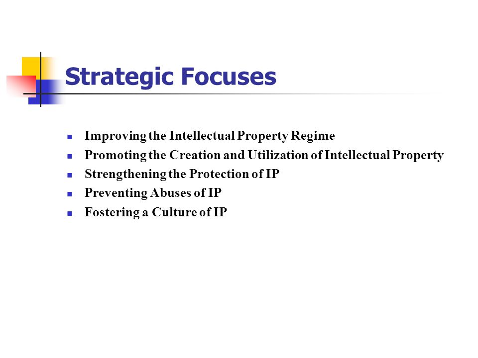 Strategic Focuses Improving the Intellectual Property Regime