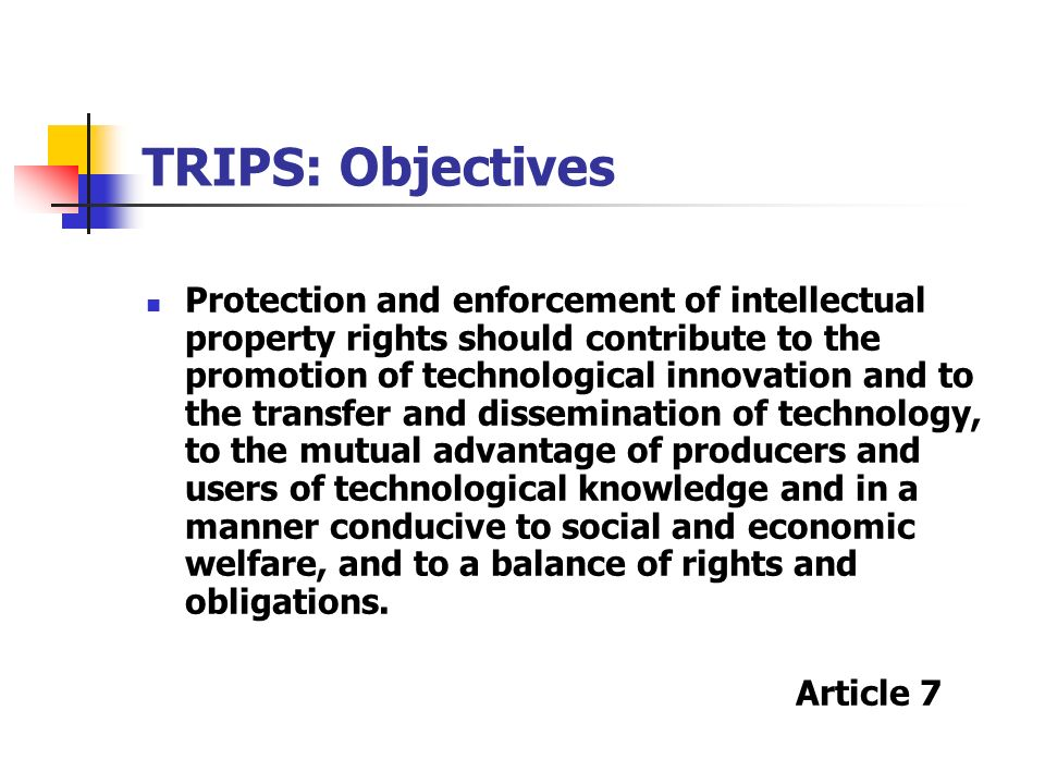 TRIPS: Objectives