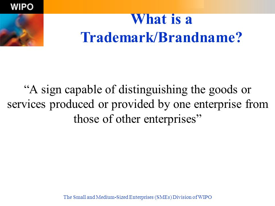What is a Trademark/Brandname