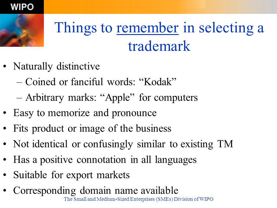 Things to remember in selecting a trademark