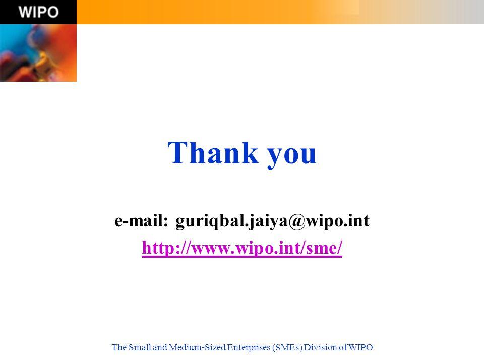 e-mail: guriqbal.jaiya@wipo.int http://www.wipo.int/sme/