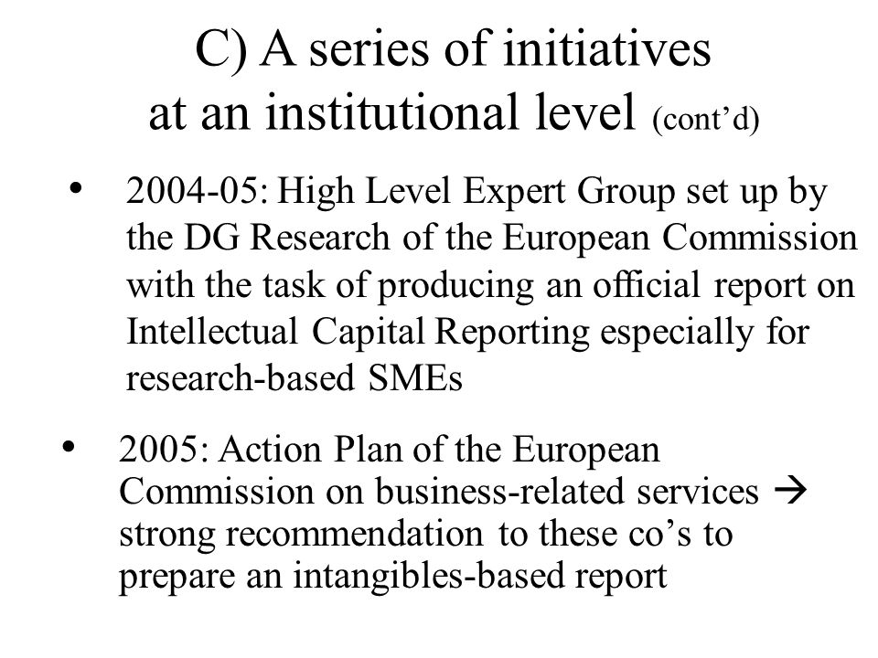 C) A series of initiatives at an institutional level (cont'd)