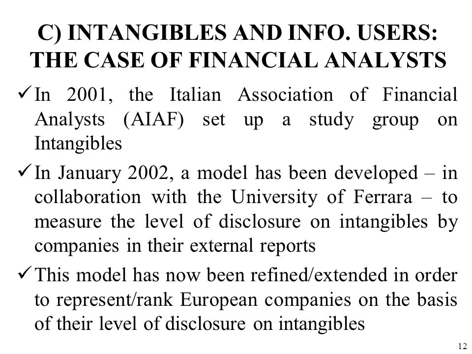 C) INTANGIBLES AND INFO. USERS: THE CASE OF FINANCIAL ANALYSTS