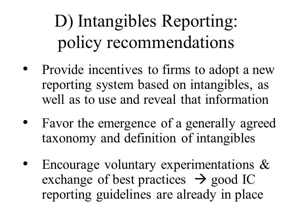 D) Intangibles Reporting: policy recommendations