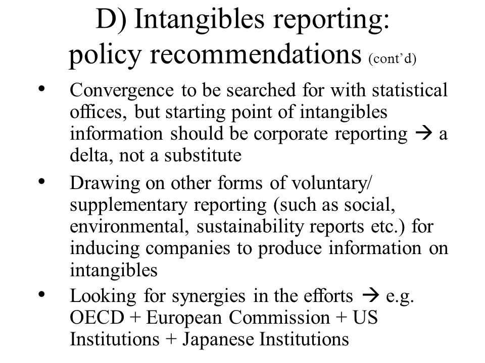 D) Intangibles reporting: policy recommendations (cont'd)