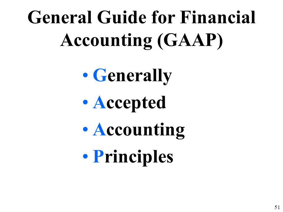 General Guide for Financial Accounting (GAAP)