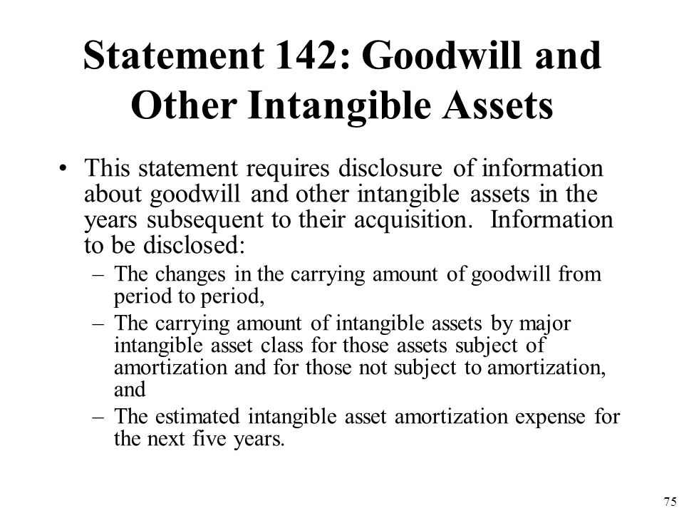 Statement 142: Goodwill and Other Intangible Assets
