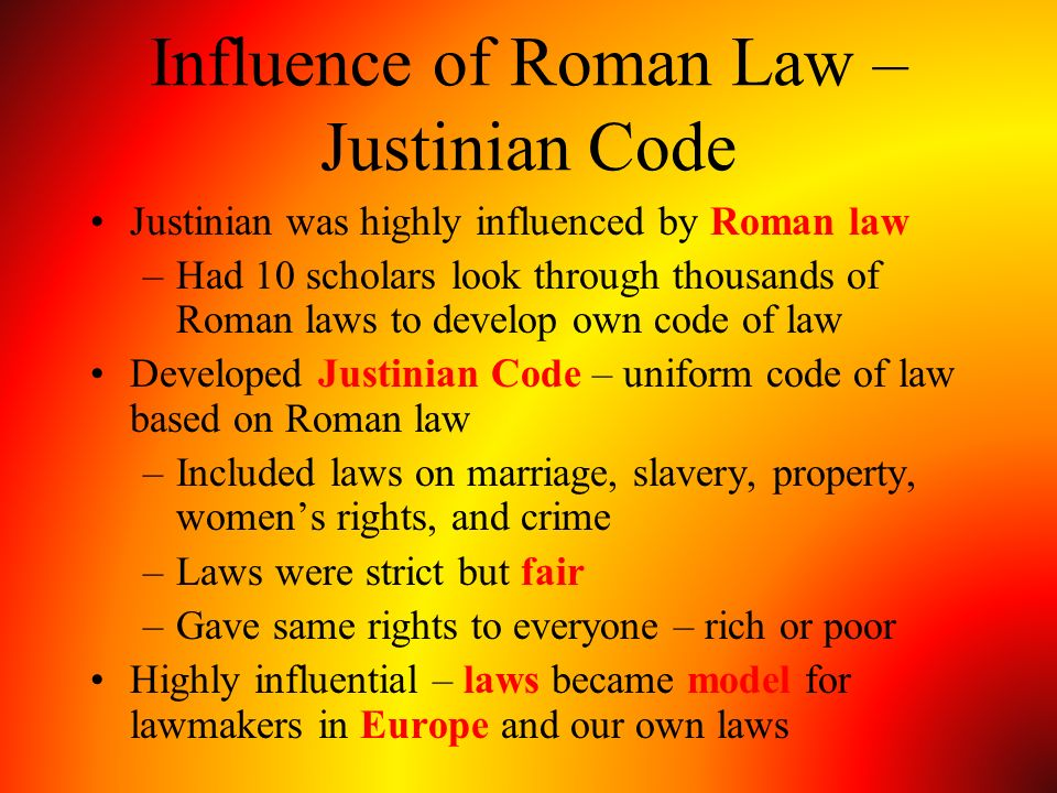 Influence of Roman Law – Justinian Code