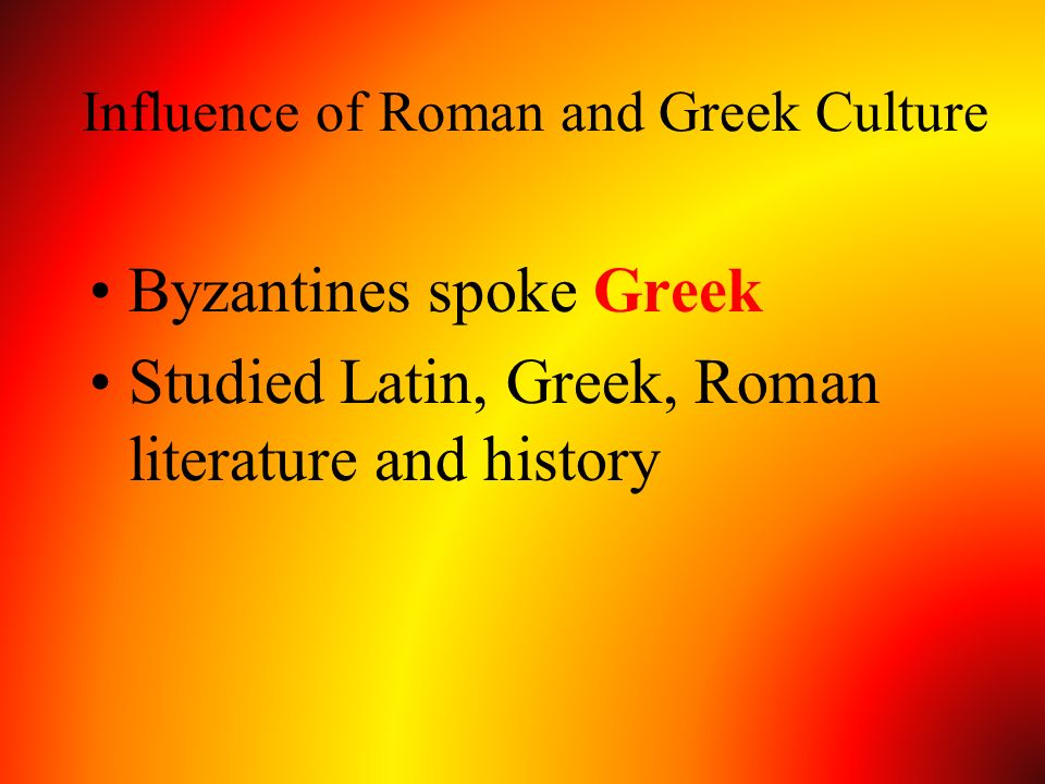 Influence of Roman and Greek Culture