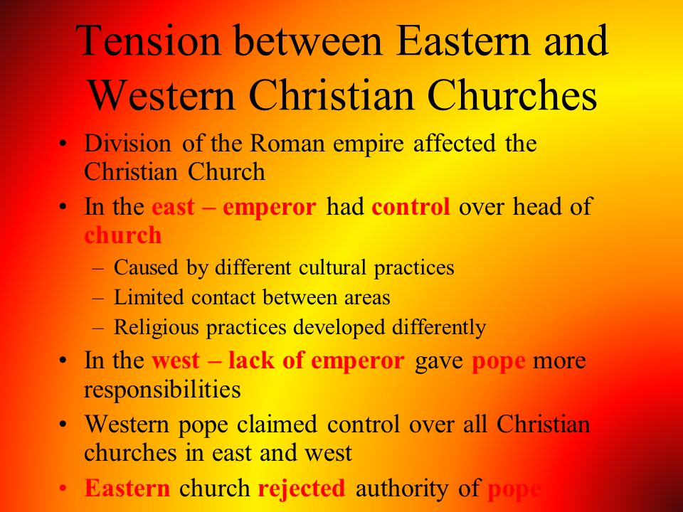 Tension between Eastern and Western Christian Churches