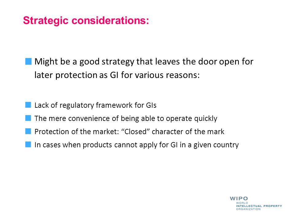 Strategic considerations: