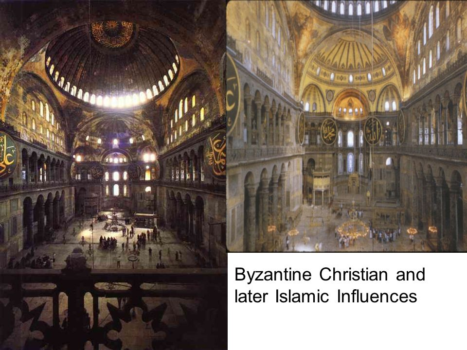 Byzantine Christian and later Islamic Influences